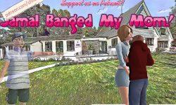 Jamal Banged My Mom! [v0.5] [shiloo]